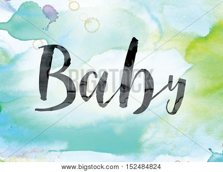 Baby Colorful Watercolor And Ink Word Art