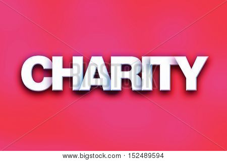 Charity Concept Colorful Word Art