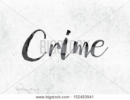 Crime Concept Painted In Ink