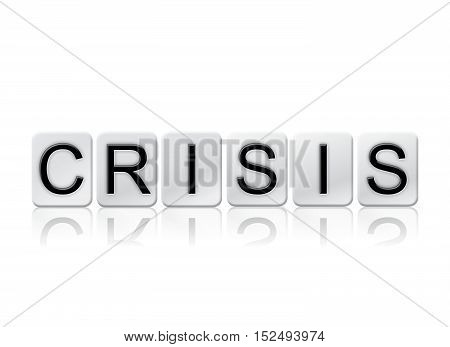 Crisis Isolated Tiled Letters Concept And Theme