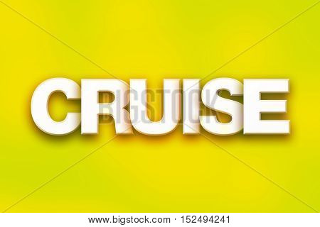 Cruise Concept Colorful Word Art