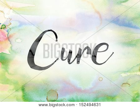 Cure Colorful Watercolor And Ink Word Art