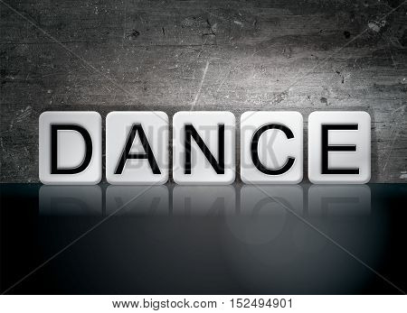 Dance Tiled Letters Concept And Theme