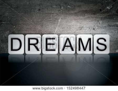 Dreams Tiled Letters Concept And Theme