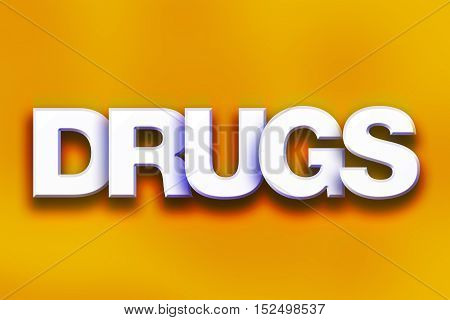 Drugs Concept Colorful Word Art