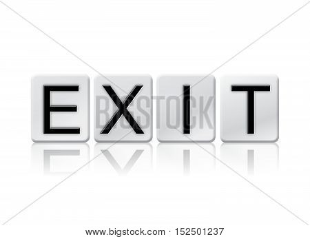 Exit Isolated Tiled Letters Concept And Theme
