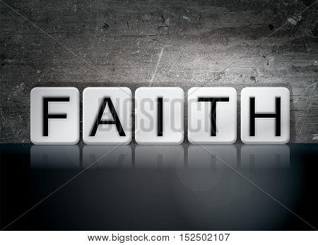 Faith Tiled Letters Concept And Theme