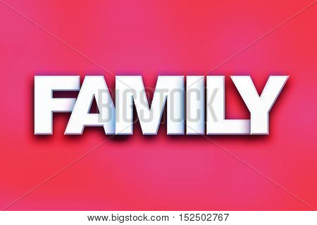 Family Concept Colorful Word Art