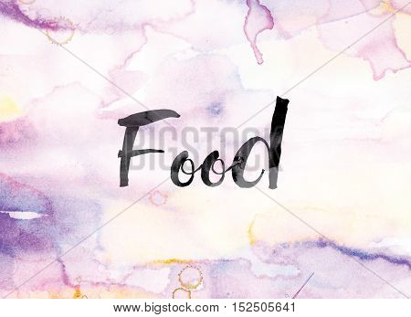 Food Colorful Watercolor And Ink Word Art