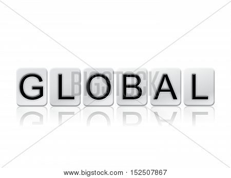 Global Isolated Tiled Letters Concept And Theme