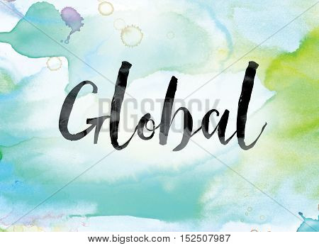 Global Colorful Watercolor And Ink Word Art