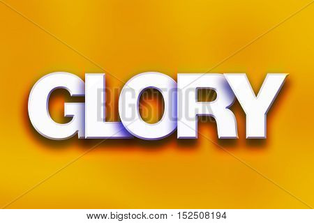 Glory Concept Colorful Word Art