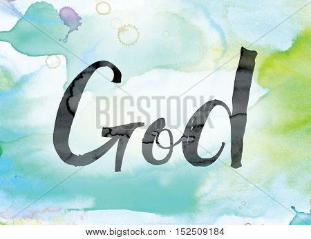 God Colorful Watercolor And Ink Word Art