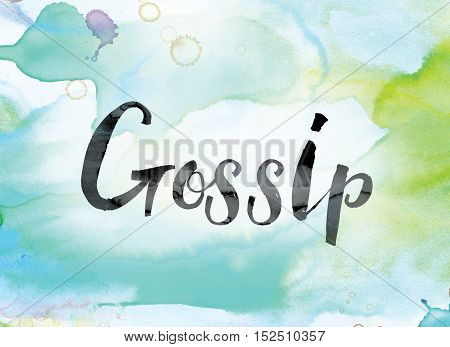 Gossip Colorful Watercolor And Ink Word Art