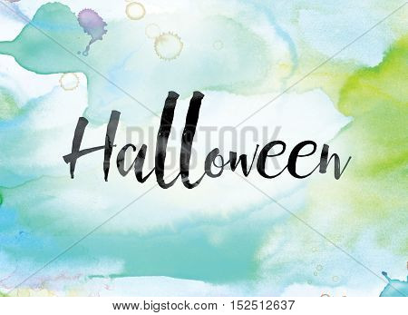 Halloween Colorful Watercolor And Ink Word Art