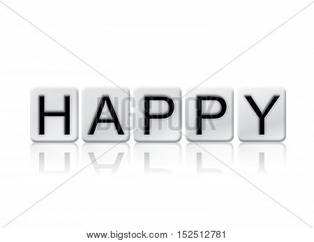 Happy Isolated Tiled Letters Concept And Theme