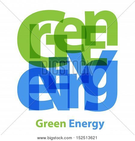 Vector Green Energy. Isolated confused broken colorful text