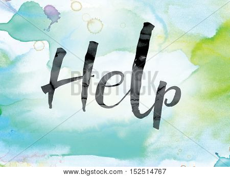 Help Colorful Watercolor And Ink Word Art