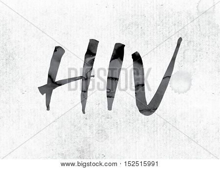 Hiv Concept Painted In Ink