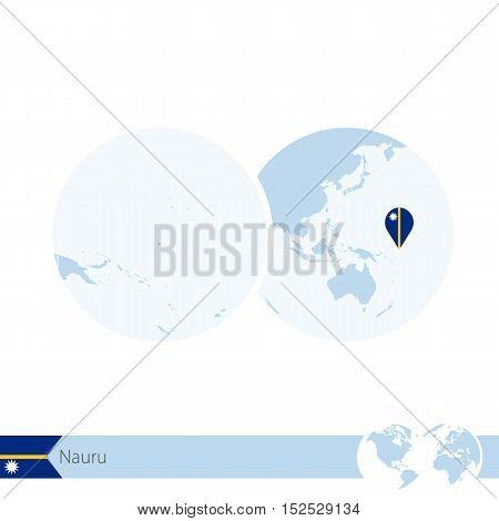 Nauru On World Globe With Flag And Regional Map Of Nauru.