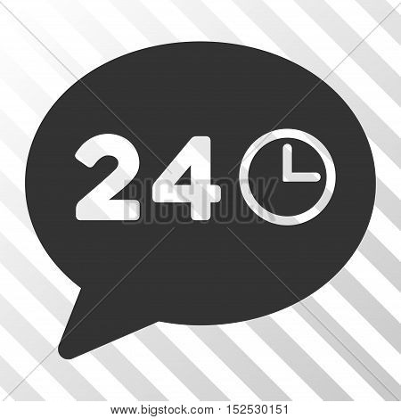 Gray Message Hours interface pictogram. Vector pictogram style is a flat symbol on diagonal hatch transparent background.