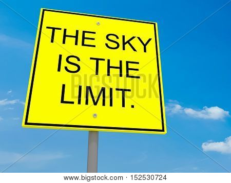 Road Sign The Sky Is The Limit 3d illustration