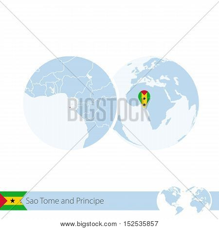 Sao Tome And Principe On World Globe With Flag And Regional Map Of Sao Tome And Principe.