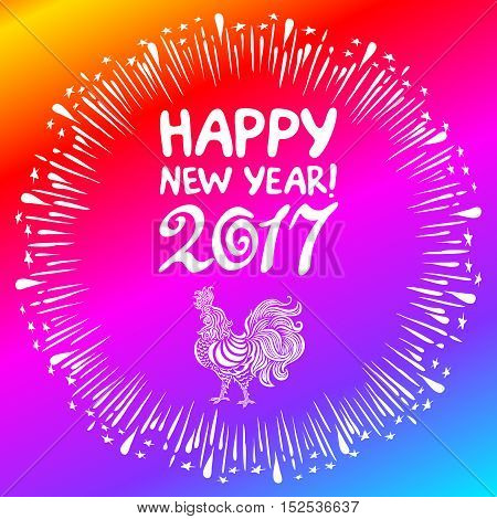 Vector Illustration Of Bright Rainbow Colored Rooster, Symbol Of 2017 On The Chinese Symbol. Happy N