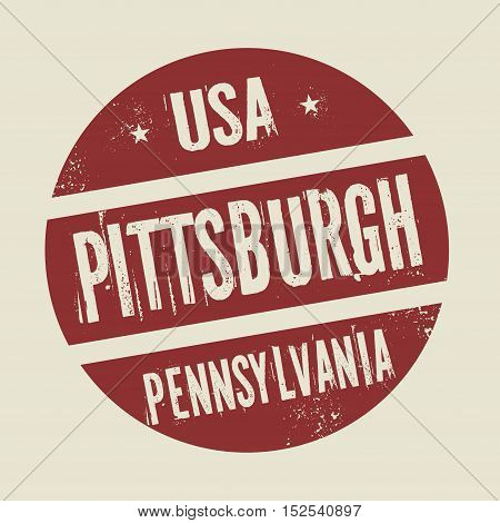 Grunge vintage round stamp with text Pittsburgh PEnnsylvania vector illustration