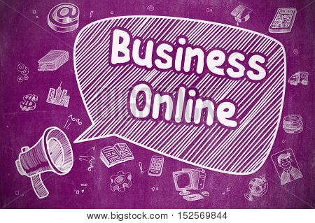 Business Online on Speech Bubble. Doodle Illustration of Yelling Horn Speaker. Advertising Concept.