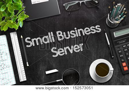 Small Business Server - Text on Black Chalkboard.3d Rendering. Toned Illustration.