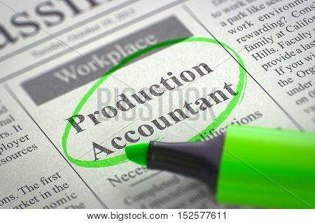 Production Accountant - Jobs in Newspaper, Circled with a Green Highlighter. Blurred Image. Selective focus. Concept of Recruitment. 3D Rendering.