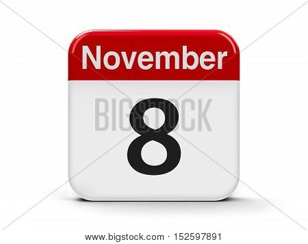 Calendar web button - The Eighth of November three-dimensional rendering 3D illustration