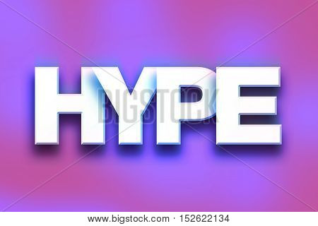 Hype Concept Colorful Word Art