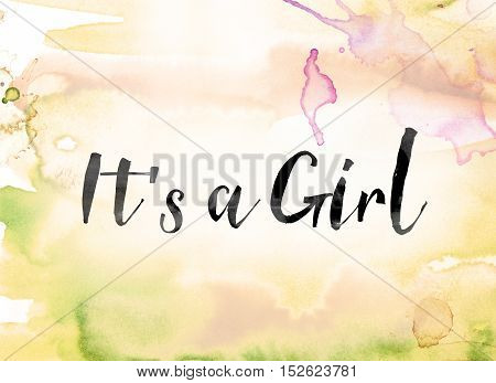 It's A Girl Colorful Watercolor And Ink Word Art