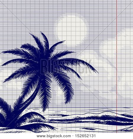 Ball pen palm tree and ocean front sketch on notebook page. Vector illustration