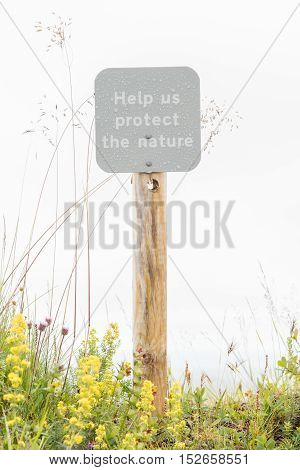 Help Us Protect The Nature Sign