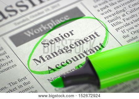 Senior Management Accountant. Newspaper with the Jobs, Circled with a Green Marker. Blurred Image. Selective focus. Job Seeking Concept. 3D Rendering.