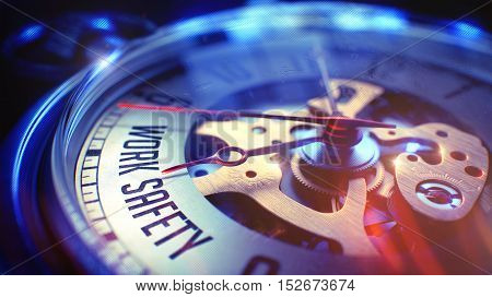 Vintage Watch Face with Work Safety Wording on it. Business Concept with Light Leaks Effect. Work Safety. on Watch Face with Close Up View of Watch Mechanism. Time Concept. Light Leaks Effect. 3D.