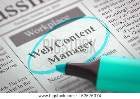 Web Content Manager - Small Ads of Job Search in Newspaper, Circled with a Azure Marker. Blurred Image with Selective focus. Hiring Concept. 3D Render.