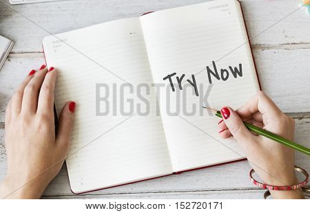 Try Now New Things Concept