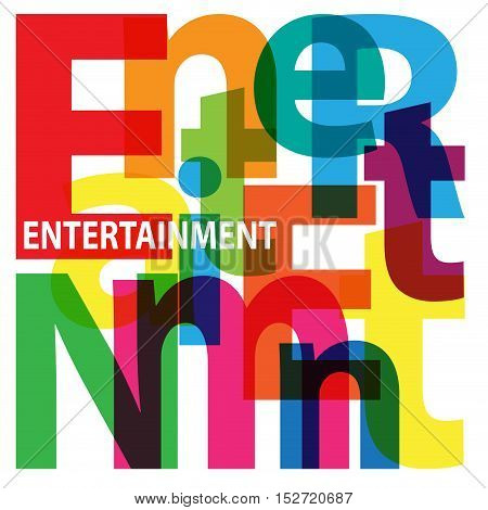 Vector Entertainment. Isolated confused broken colorful text