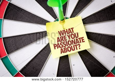 What Are You Passionate About? concept