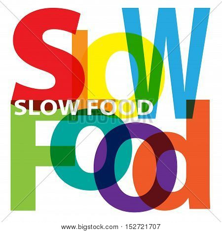 Vector Slow food. Isolated confused broken colorful text