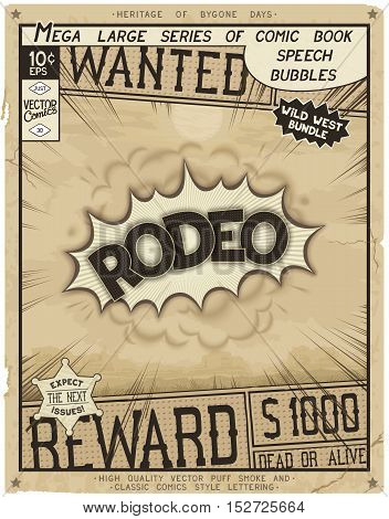Rodeo. Retro poster in style of times the Wild West. Comic speech bubble with speed lines and 3D explosion.