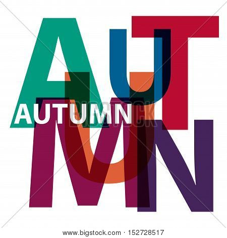 Vector word autumn. Broken text, isolated illustration