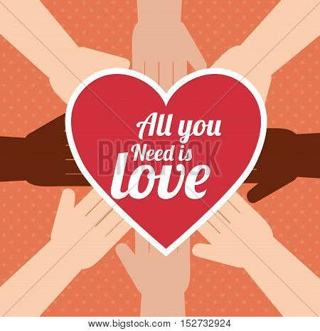 postcard all you need is love hand unity design vector illustration eps 10