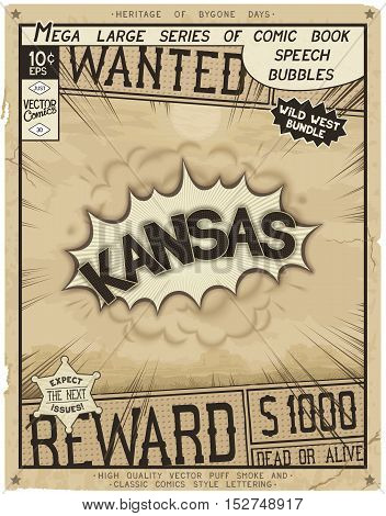 Kansas - United States of America. Retro poster in style of times the Wild West. Comic speech bubble with speed lines and 3D explosion.