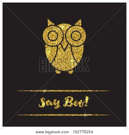 Halloween gold textured owl icon on black background. Golden design element for festive banner, greeting and invitation card, flyer, tag, poster, postcard, advertisement. Vector illustration.