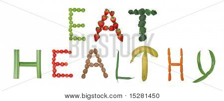 """Eat healthy"" spelled out in fruit, vegetables and nuts."